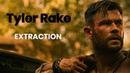 Tyler Rake | Extraction (Netflix) | Tribute | Castle Of Glass