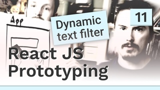 Dynamic text filtering on the client - #11 React JS prototyping
