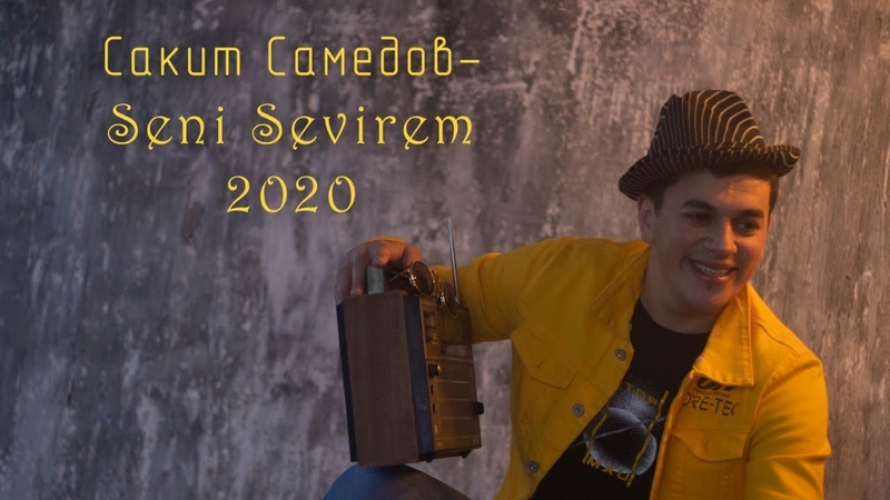 Senisevirem 2020 Сакит Самедов Seni Sevirem Xit COVER SONG @samedov sakit