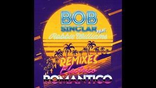 Bob Sinclar, Robbie Williams - Electrico Romantico (Bob Sinclar, Rayven & Valexx extended Disco mix)