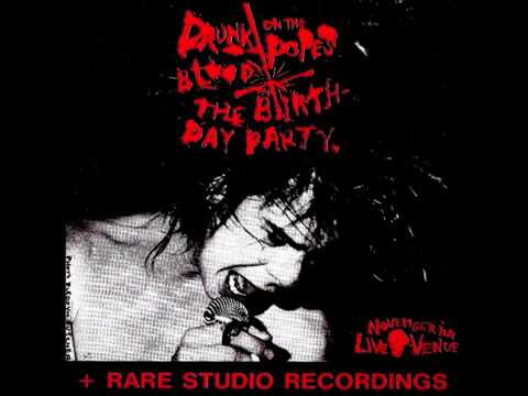 The Birthday Party Lydia Lunch  Drunk On The Pope's Blood The Agony Is The Ecstacy 1982