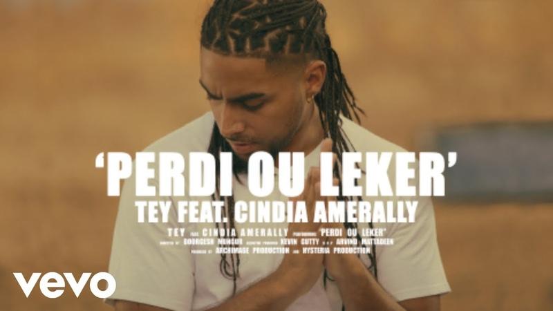 Tey Perdi Ou Leker ft Cindia Amerally