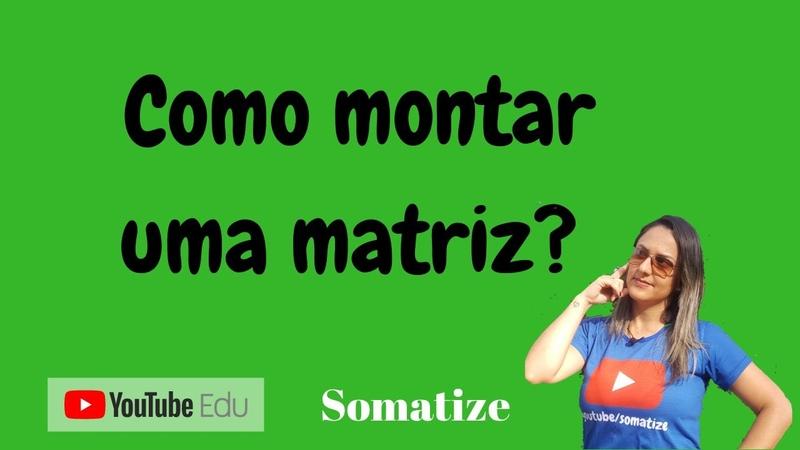 Monte a matriz de ordem 3x2 - aij = i j e 2i j   Somatize   Professora Edna Mendes