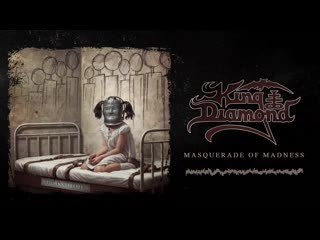 King Diamond  Masquerade of Madness (Official Audio)