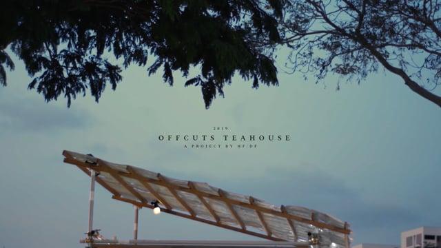 Offcuts Teahouse by HF/DF – a film by Jai Rafferty