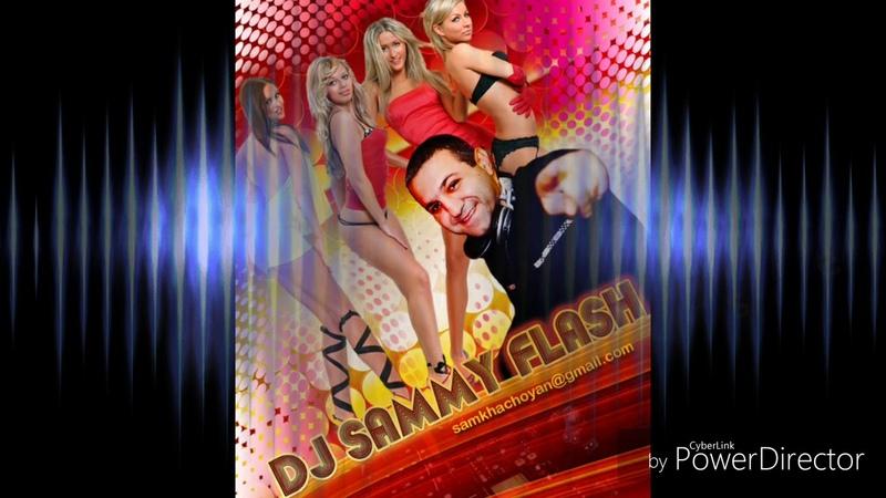 Dj Sammy Flash feat Manuk Barsegyan ( MANO ) New HIT 2018 Heriq Tanjes