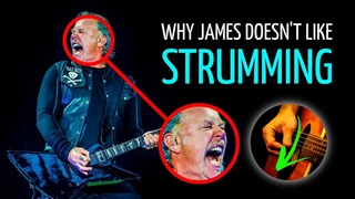 Here's Why You Almost Never Hear STRUMMING In Metallica Songs