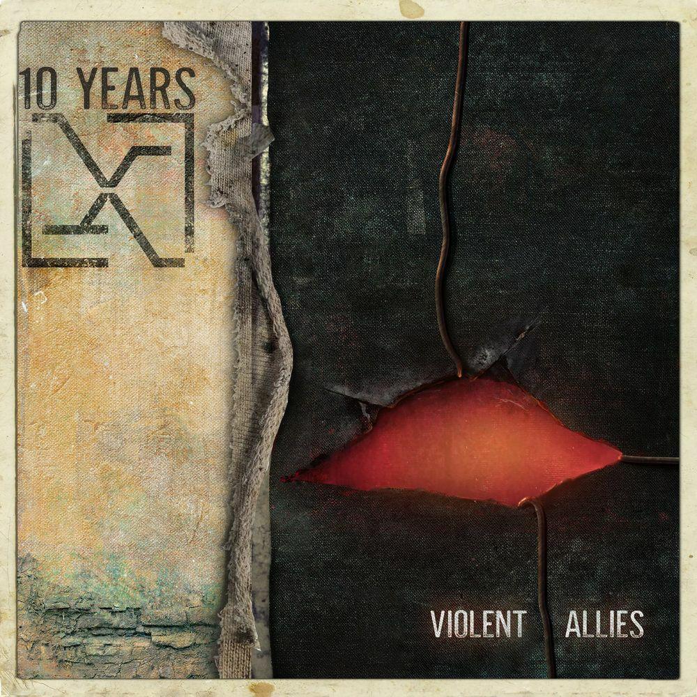 10 Years - Violent Allies