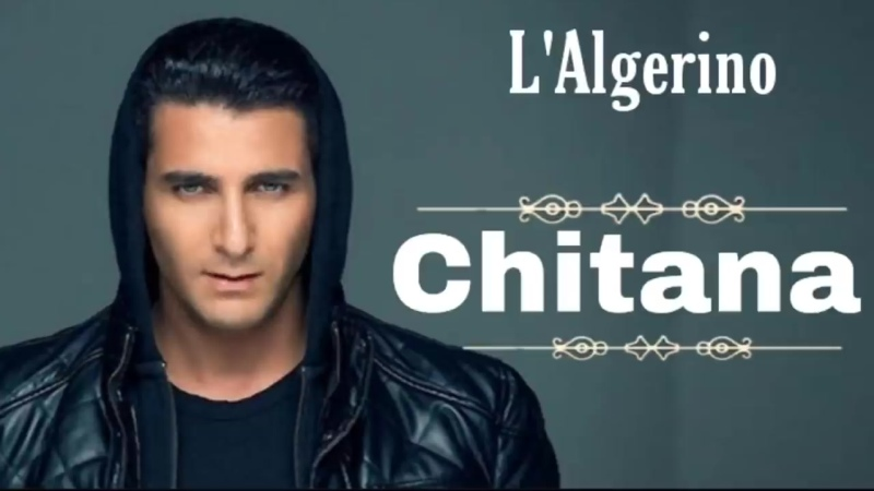 LAlgerino Chitana EXCLUSIVE Audio Music