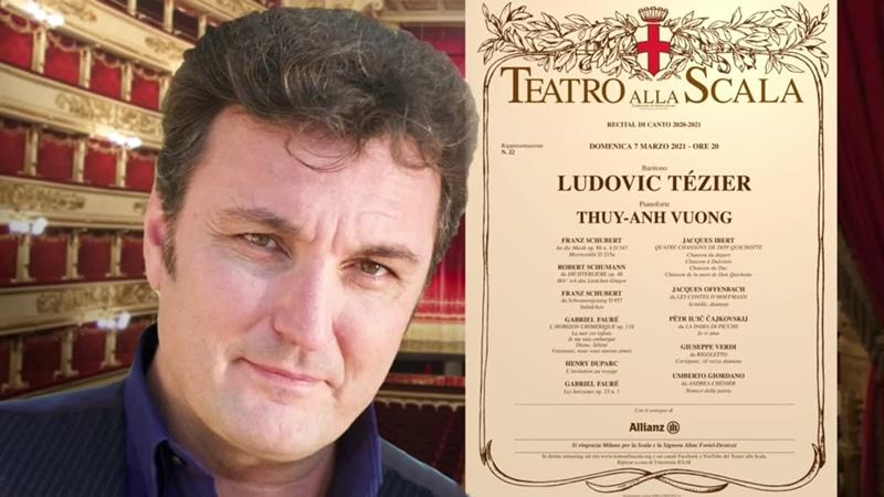 Teatro alla Scala Ludovic Tézier's Recital Schubert Schumann Liszt Mozart Ibert Fauré Berlioz Milan 7 03 2021
