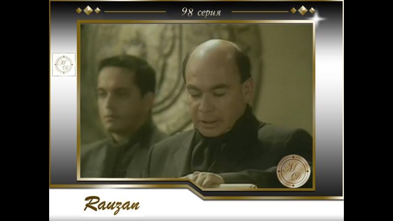 Rauzán Capitulo 98 Раузан 98 серия