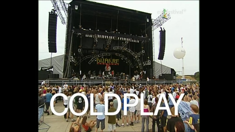 Coldplay - Bizarre Festival Weeze Germany 2000-08-18
