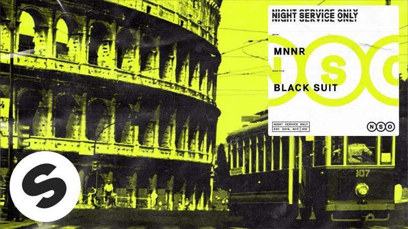 MNNR Black Suit Official Audio
