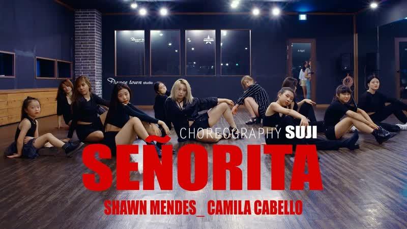 [회원영상]Shawn Mendes, Camila Cabello - SeñoritaㅣChoreography T.SUJIㅣ경주댄스타운학원