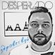 Desperado - Здравствуй