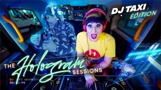 The Hologram Sessions live from DJ Taxi w/ Charlotte Devaney Shabba D, IRAH & Doktor (DJ-Set)