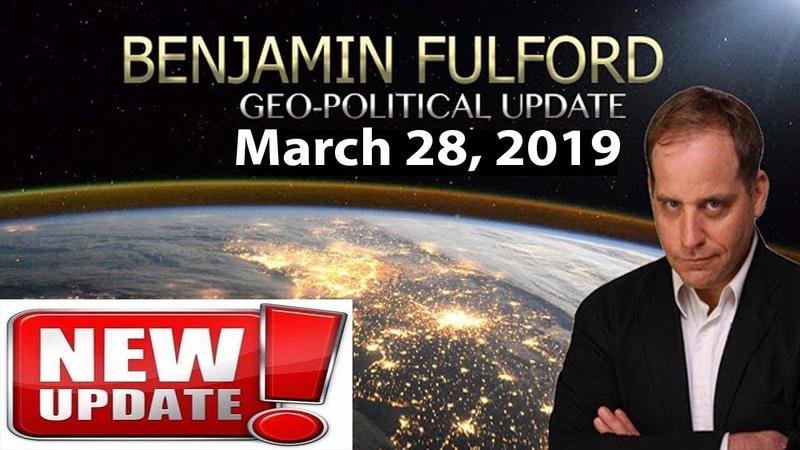 Benjamin Fulford (March 28 2019) - THlS lS AB0UT T0 lMPL0DE