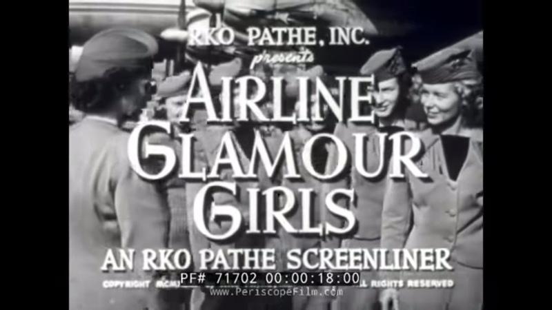 1940s AIRLINE FLIGHT ATTENDANT STEWARDESS TRAINING MOVIE 71702