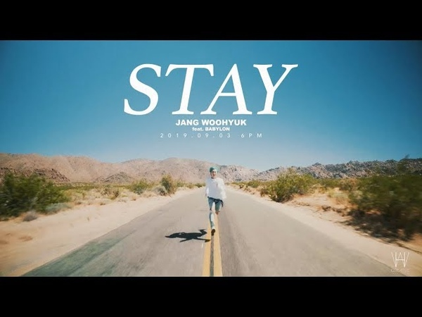 Jang Woo Hyuk (장우혁) - STAY(feat.BABYLON) ГруппаЮжнаяКорея