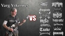 Varg Vikernes VS All Black Metal Guitar Riffs Battle