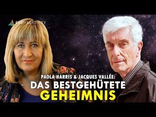 Das bestgehütete Geheimnis - Jacques Vallée & Paola Harris   ExoMagazin