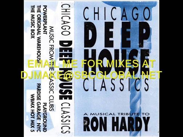 Chicago Deep House Classics Ron Hardy Scott Smokin Silz Wbmx Wgci