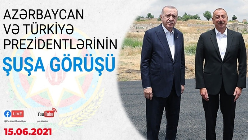 Azərbaycan və Türkiyə prezidentlərinin tarixi Şuşa görüşü