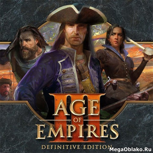 Age of Empires III: Definitive Edition (2020/RUS/ENG/MULTi/RePack by xatab)
