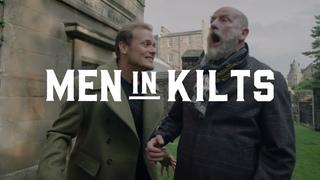 Men in Kilts - Sam Heughan and Graham McTavish - The Best