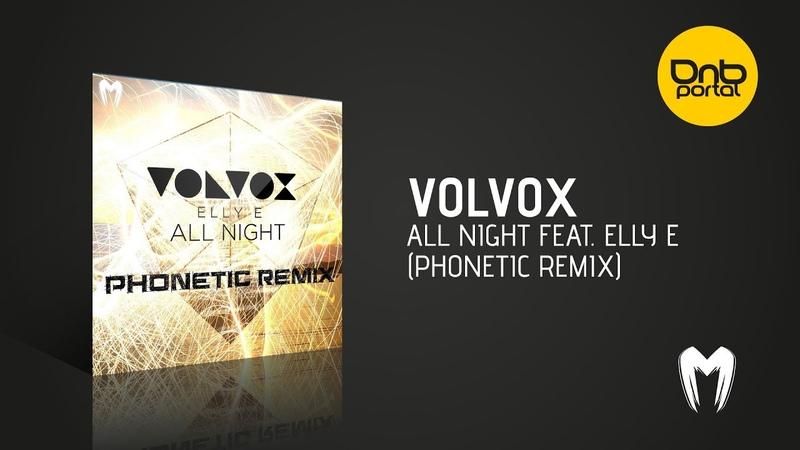 Volvox - All Night feat. Elly E (Phonetic Remix) [Moshbit Records] [Free]
