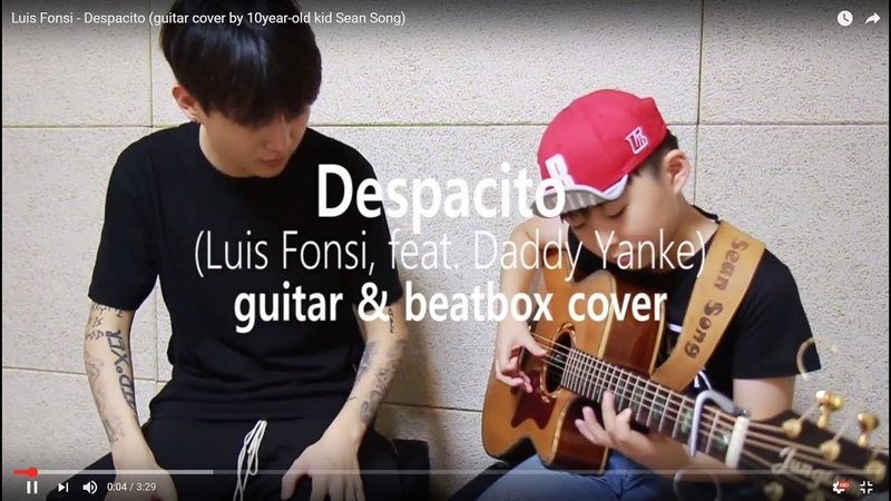 Luis Fonsi - Despacito (Beatbox by Big Marvel Guitar cover by Sean Song)