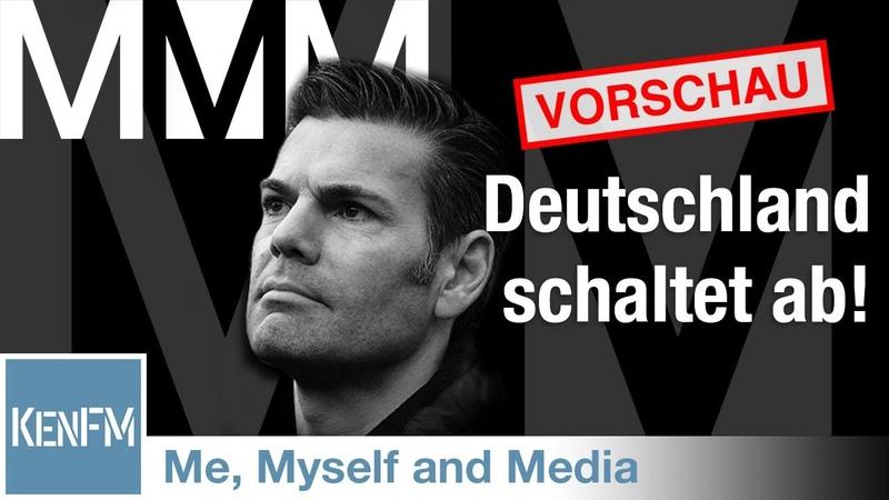 Vorschau Me Myself and Media 58 Deutschland schaltet ab