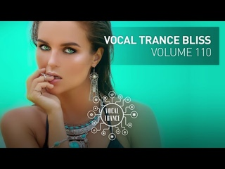 VOCAL TRANCE BLISS (VOL. 110) FULL SET
